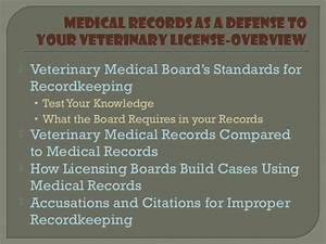 Veterinary Medical Records as a Defense to Your License