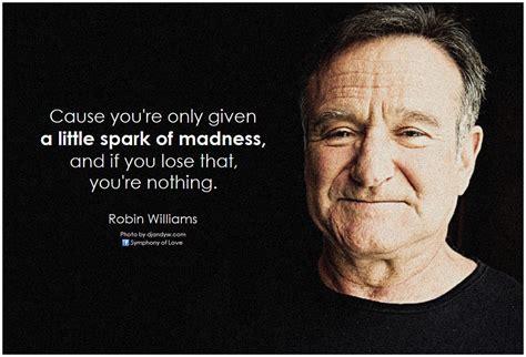 Robin Williams Quotes On Depression Quotesgram