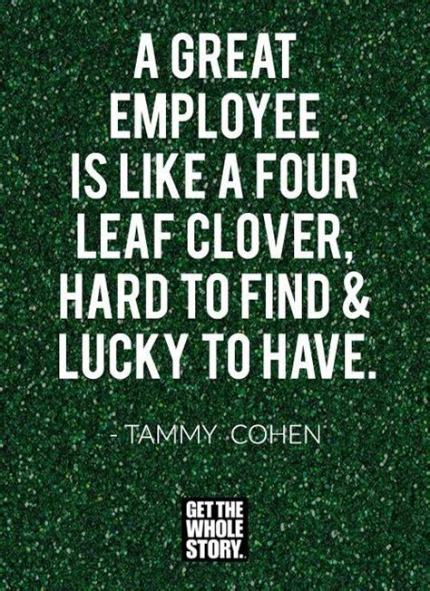 st patricks day quote  employee recognition