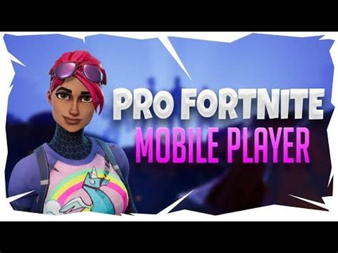 pro fortnite mobile player fortnite mobile gameplay