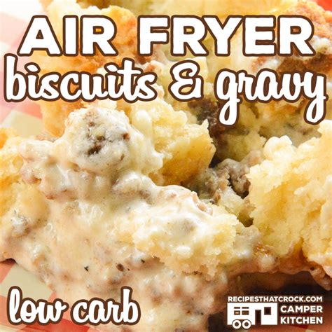biscuits fryer air gravy carb low recipe recipes crock pot breakfast