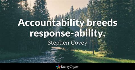 accountability breeds response ability stephen covey