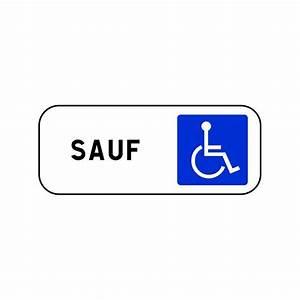 Panneau Stationnement Handicapé : panneau type routier sauf handicap s ref m6h ~ Medecine-chirurgie-esthetiques.com Avis de Voitures
