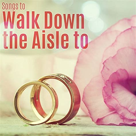 46 good wedding songs for bridal party to walk down the aisle. Songs to Walk Down the Aisle To by Various artists on Amazon Music - Amazon.com