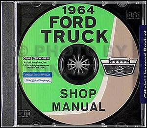 1964 Ford Truck Repair Shop Manual Cd F100 F250 F350 And P