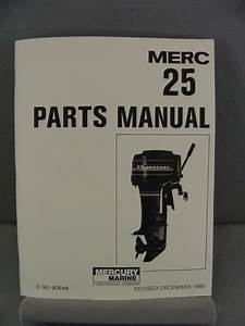 Mercury 25 Outboard Motor Parts Manual  U2013 25 Hp  U2013 1980