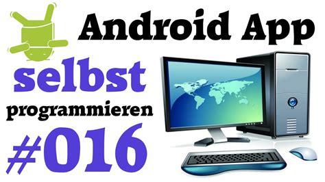 ähnliche App Wie by Tutorial Android Apps Programmieren 016 Projekt Als