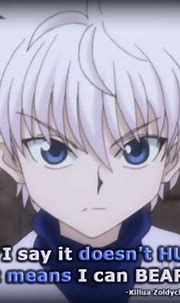 """Anime Quotes - ~Hunter x Hunter~""""When I say it doesn't ..."""