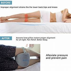 aocome knee pillow for side sleepers ergonomically With back pain after sleeping on side