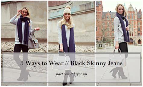 3 Ways To Wear // Black Skinny Jeans #1