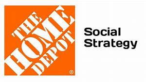 How Home Depot Uses Social Media For Success