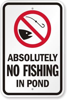 No Fishing In Pond Sign  No Hunting Sign, Sku K9303