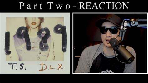 Reaction to 1989 Taylor Swift Part Two - YouTube
