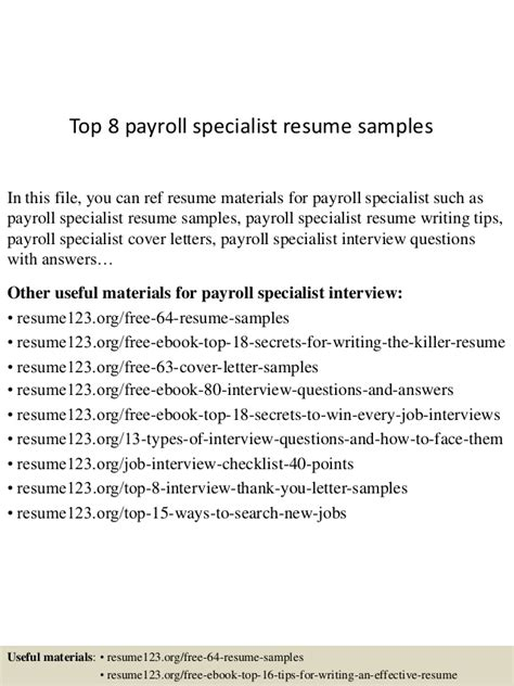 Payroll Specialist Resume Cover Letter by Top 8 Payroll Specialist Resume Sles