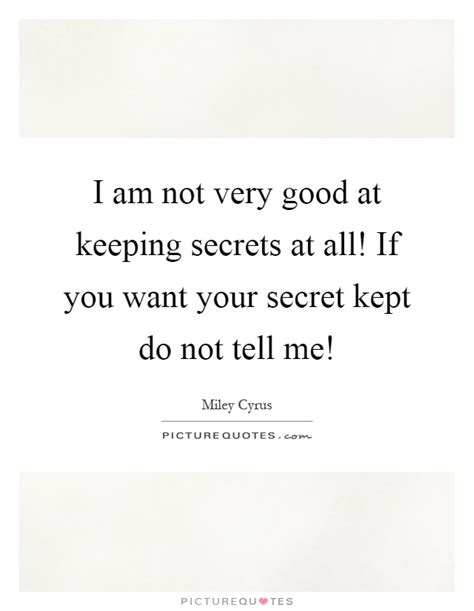 Not Keeping Secret Quotes