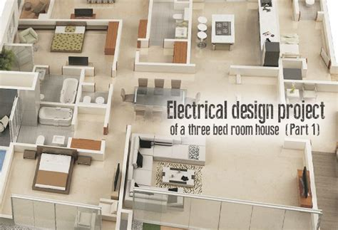Electrical Home Design Ideas by Electrical Design Project Of A Three Bed Room House Part