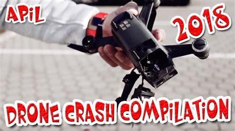 drone crash  compilation high definition video april youtube