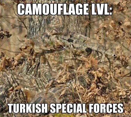 Camo Memes - camouflage lvl turkish special for forces funny meme