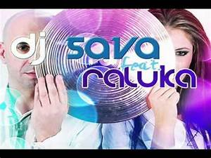 Dj Sava Ft. Raluka - Love You Radio Edit High Quality ...