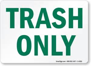Trash Only Signs Printable