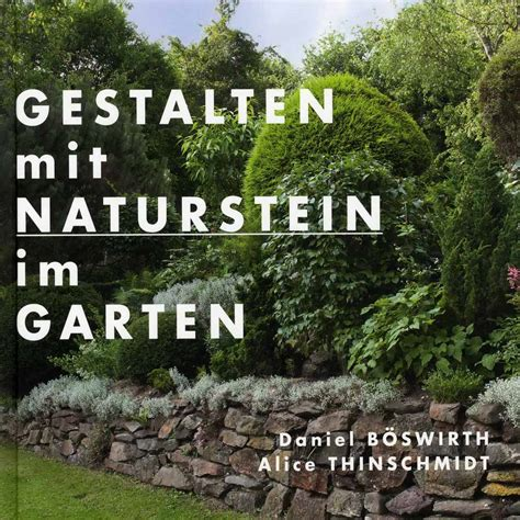 Garten Gestalten Naturstein by Gestalten Mit Naturstein Im Garten Gartentechnik De
