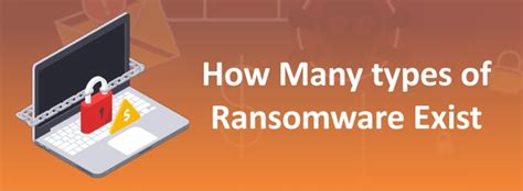 How Many Forms Of Ransomware Exist ?