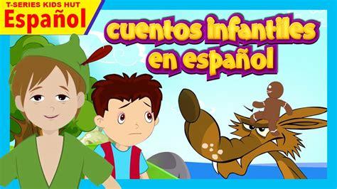 Cuentos Infantiles En Español  Cuentos Para Ninos En