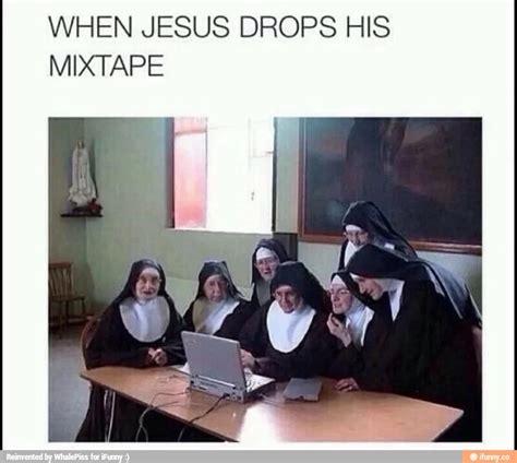 Mixtape Memes - when jesus drops his mixtape check out my mixtape know your meme