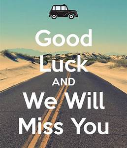 We Will Miss You : good luck and we will miss you poster amber keep calm o matic ~ Orissabook.com Haus und Dekorationen