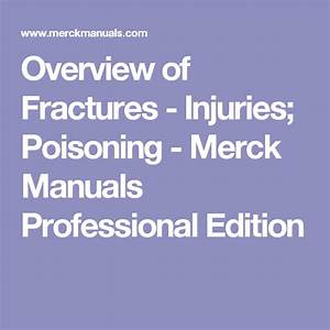 Overview Of Fractures - Injuries  Poisoning