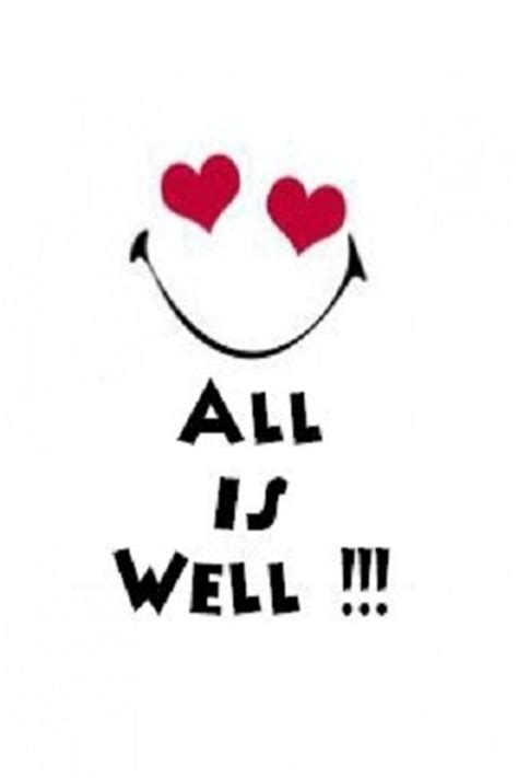 All Is Well Quotes 2
