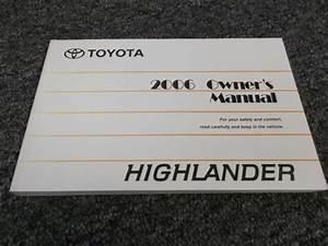 2006 Toyota Highlander Owner Operator User Guide Manual