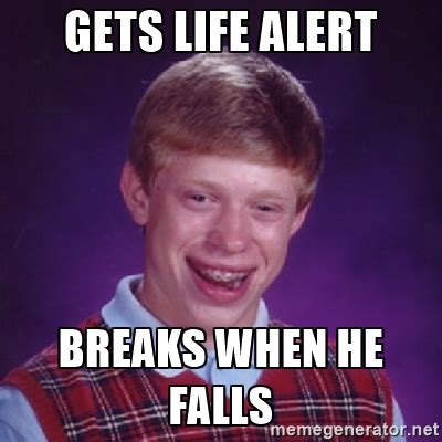 Memes Are Life - funny life alert memes shareology