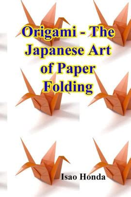 origami  japanese art  paper folding  isao honda
