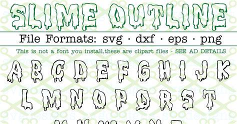 slime outline halloween font cricut silhouette files svg dxf eps png monogramsvgcom  svg