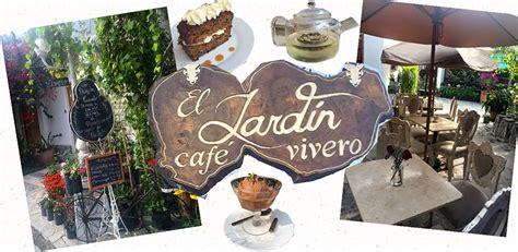 El Jardín Café Vivero  Cinnamon Style