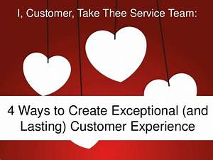 4 Ways to Create Exceptional Customer Experience