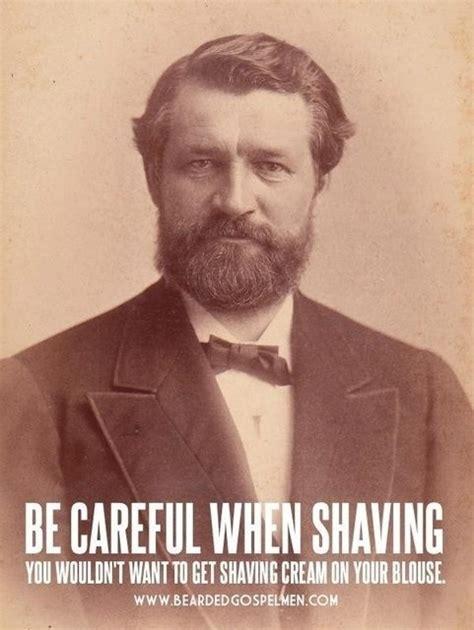 Shaved Beard Meme - be careful when shaving meme guy