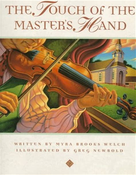 touch   masters hand  myra brooks welch reviews discussion bookclubs lists