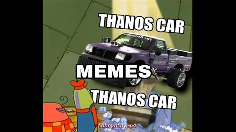 Thanos Car Memes Compilation Youtube