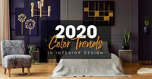 2020, Color, Trends, In, Interior, Design