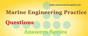 Marine Engineering Practice Questions And Answers
