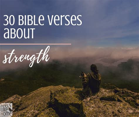 12 bible verses to help you find strength. 30 Bible Verses About Strength   Feels Like Home™