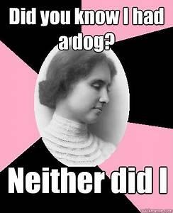 Funny Helen Keller MEMEs Shareology