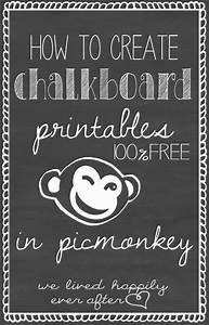 How to create chalkboard printables using picmonkey we for Chalkboard printable generator