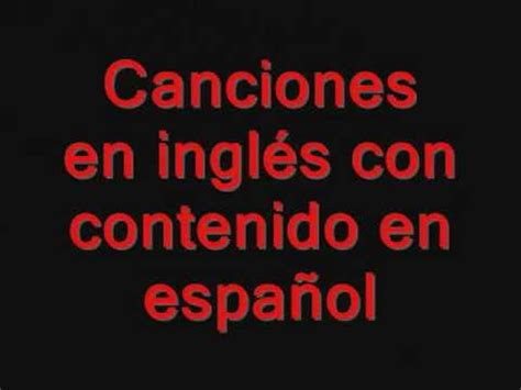 Canciones En Inglés Con Frases En Español (inéditas) Youtube