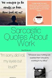 Sarcastic Quote... Funny Work Experience Quotes