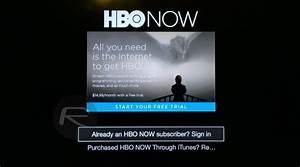 Get HBO NOW Free 1-Month Trial Outside US And Watch Game ...