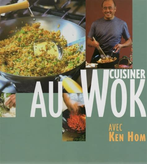 cuisiner dans un wok 17 best images about chef ken hom on