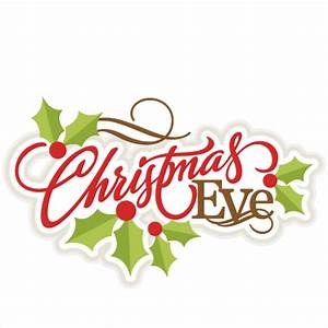 Christmas Eve Title SVG scrapbook title christmas cut outs ...